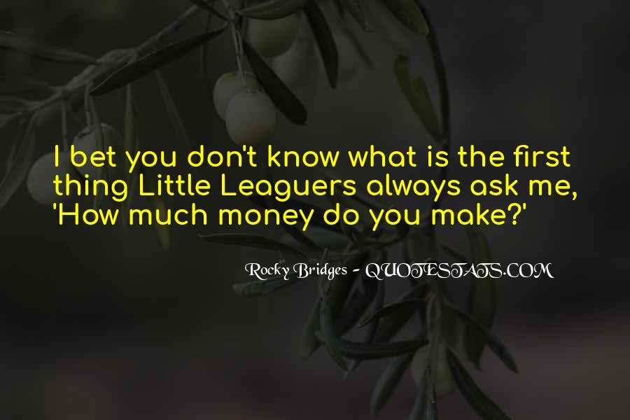 Leaguers Quotes #527496