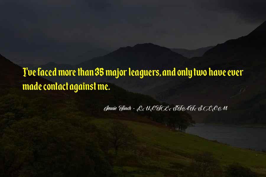 Leaguers Quotes #676900