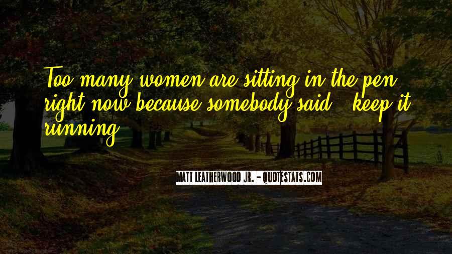 Leatherwood Quotes #1519382