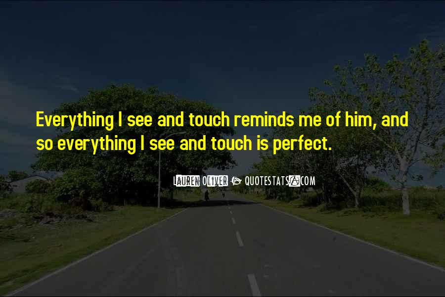 Quotes About Everything Reminds Me Of You #1784343
