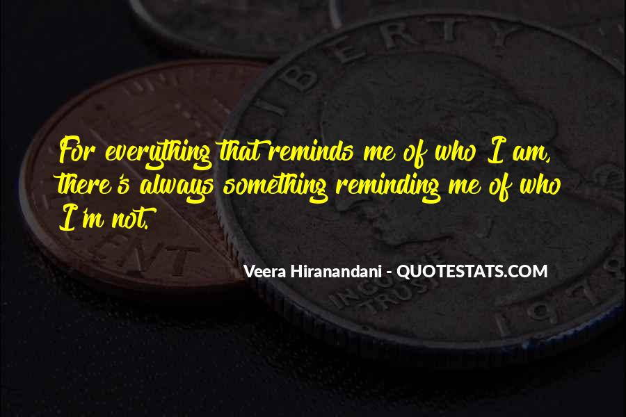 Quotes About Everything Reminds Me Of You #524261