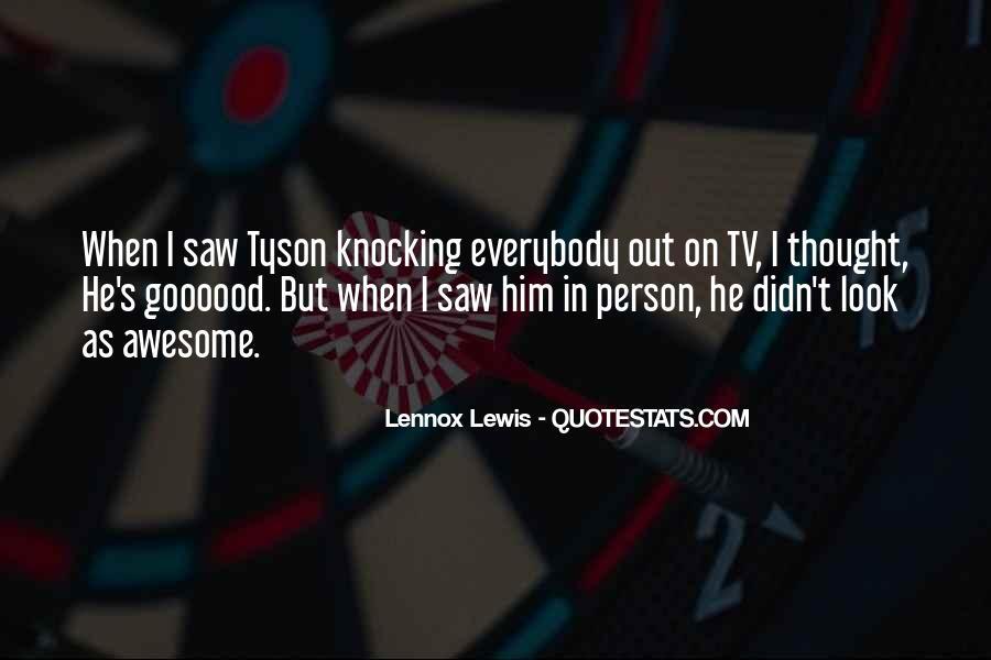 Lennox's Quotes #418907