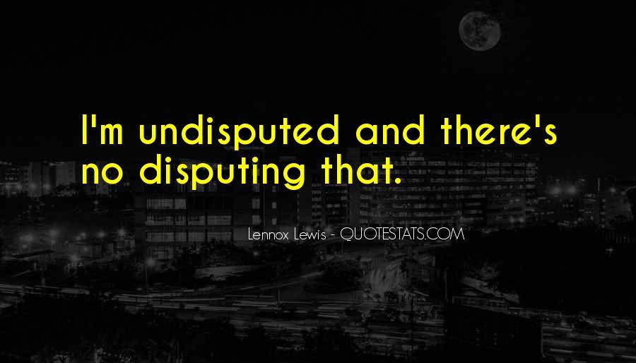 Lennox's Quotes #485524