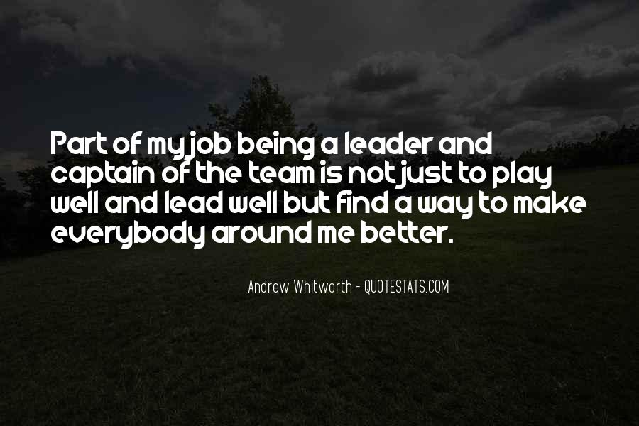 Quotes About Being Captain Of A Team #1657463