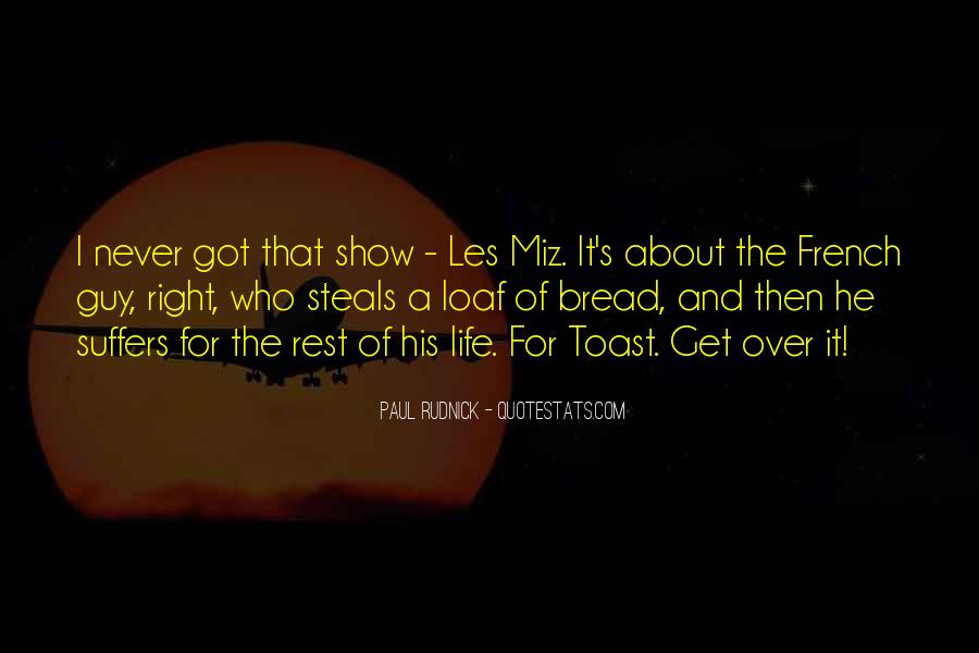 Loaf's Quotes #106232