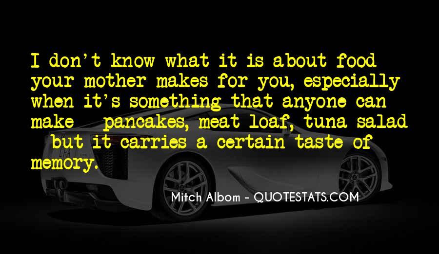 Loaf's Quotes #1066462