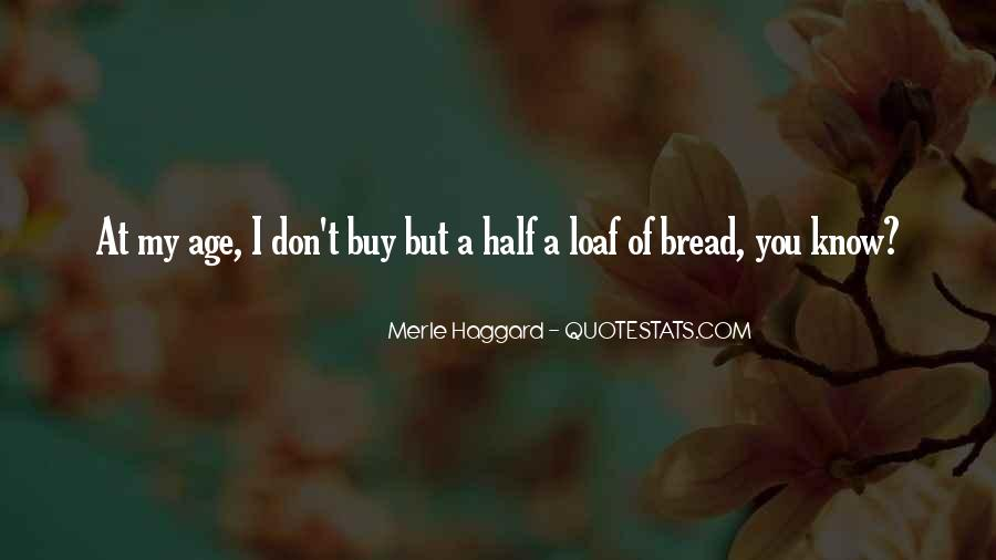 Loaf's Quotes #339105