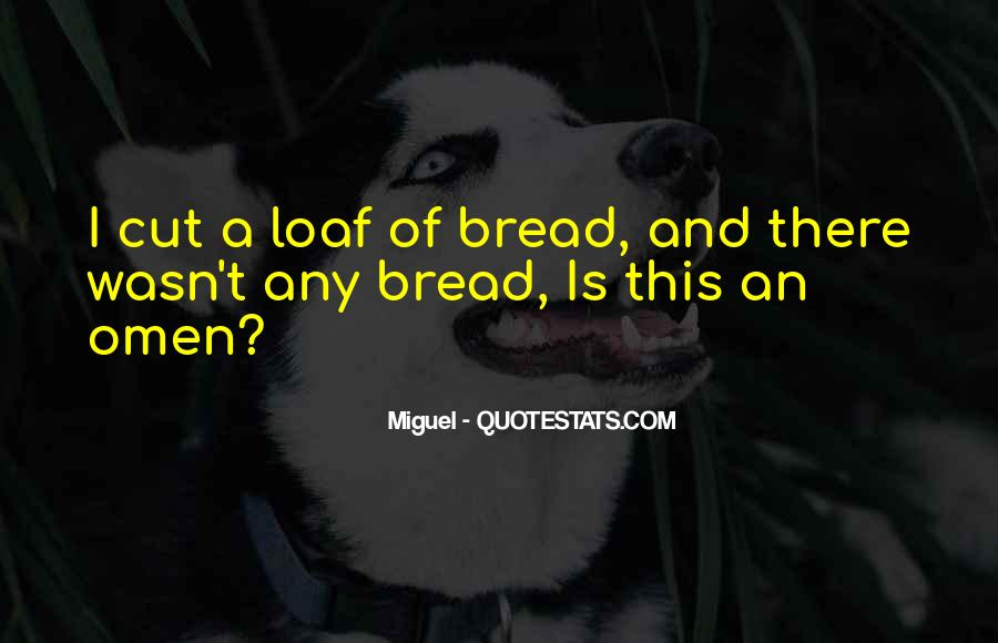 Loaf's Quotes #34612