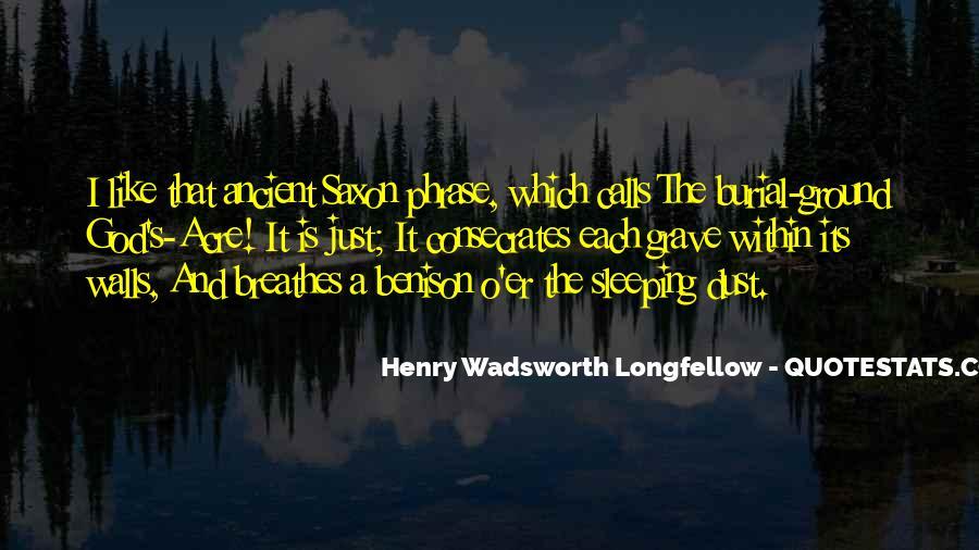 Longfellow's Quotes #1033339