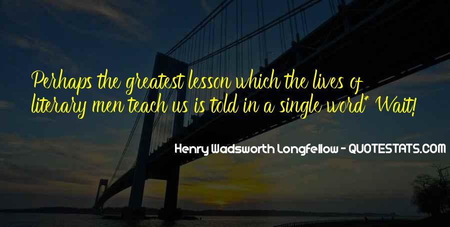 Longfellow's Quotes #108703