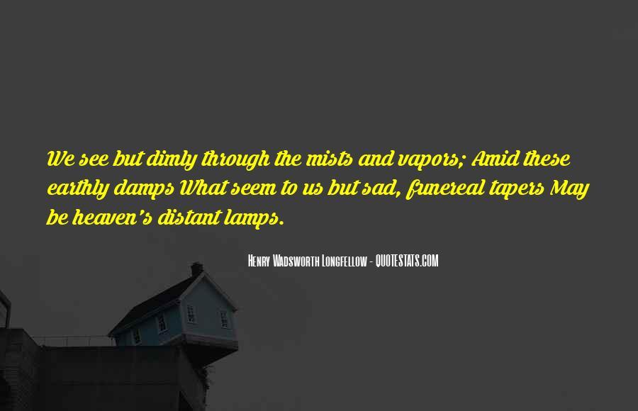 Longfellow's Quotes #1463783