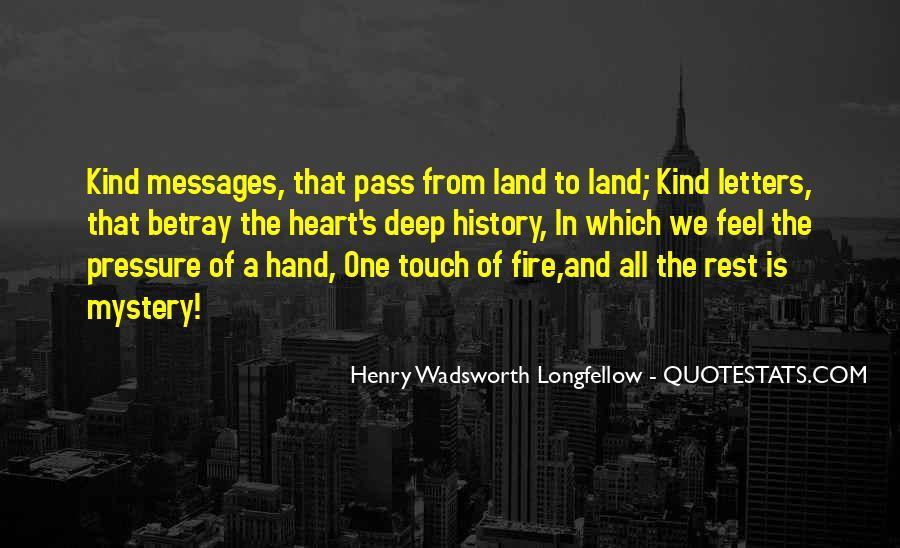 Longfellow's Quotes #333551