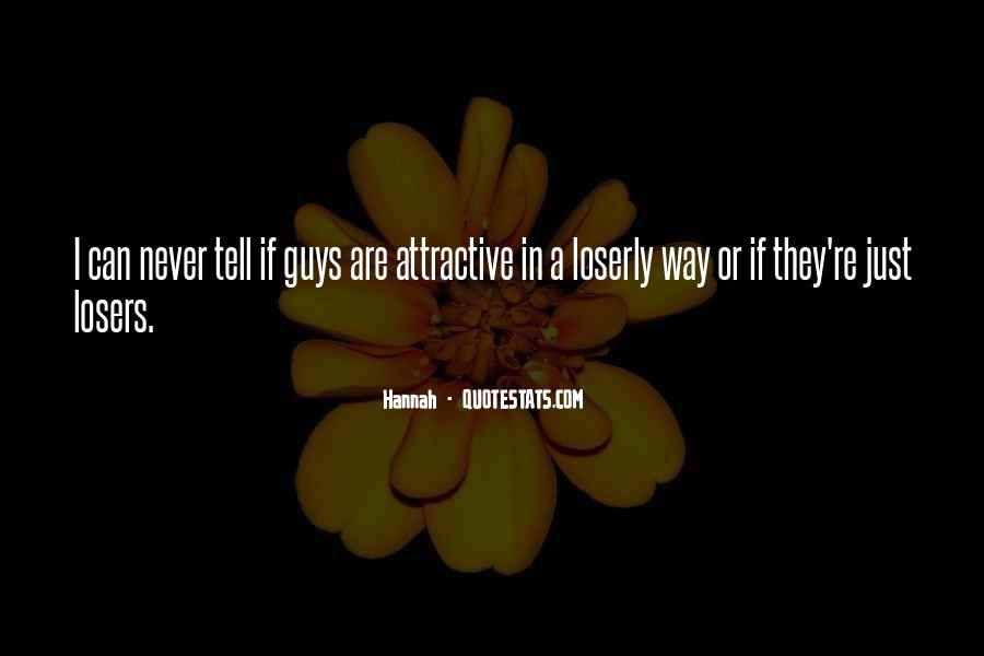 Loserly Quotes #740364
