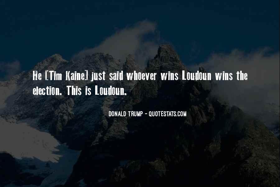 Loudoun Quotes #1587676