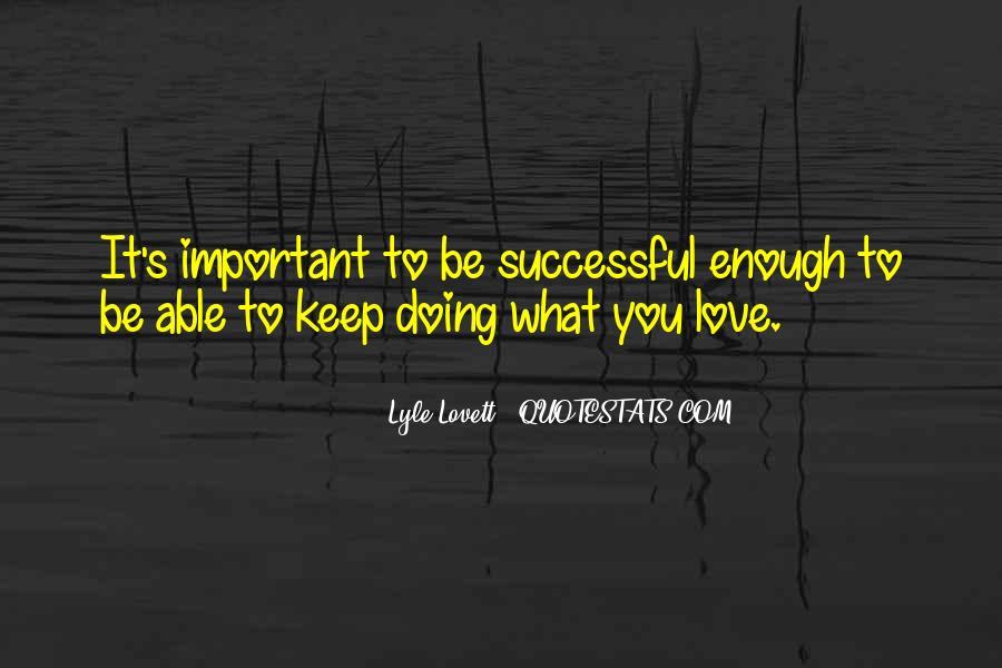 Lovett Quotes #654600