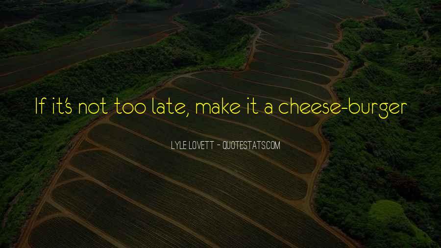 Lovett Quotes #981434