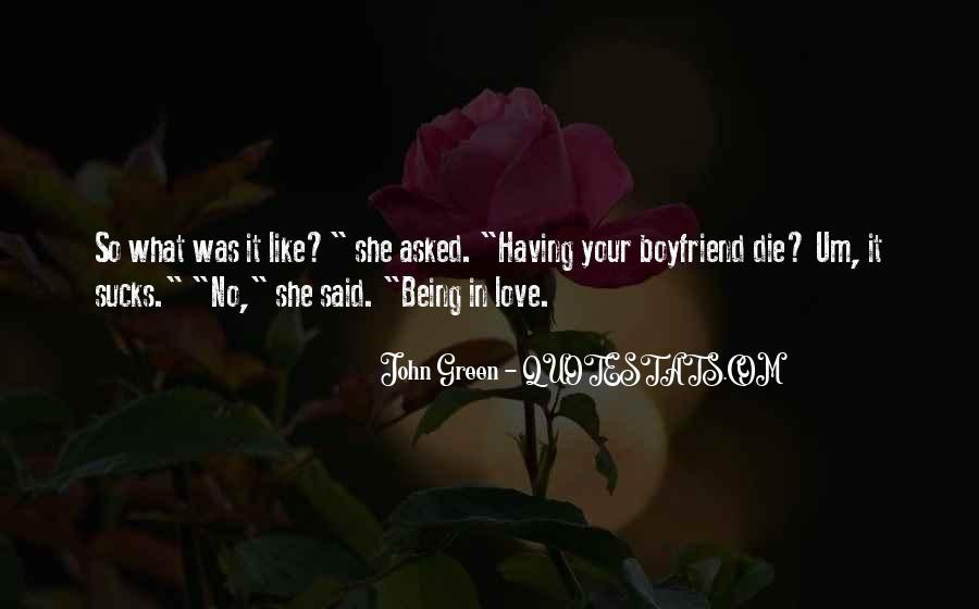 Quotes About Your Boyfriend Not Being There For You #1045912