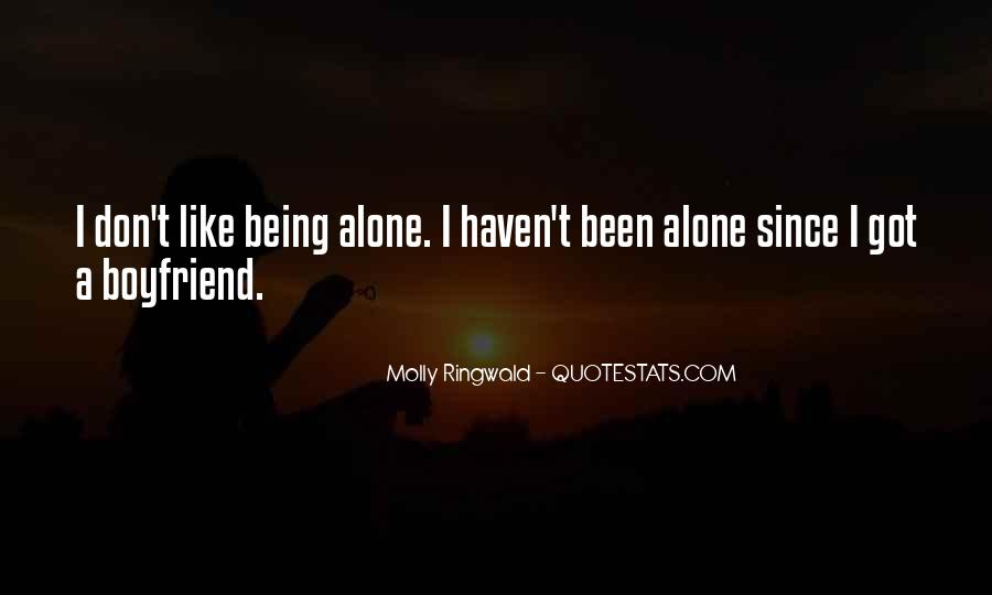 Quotes About Your Boyfriend Not Being There For You #1157806