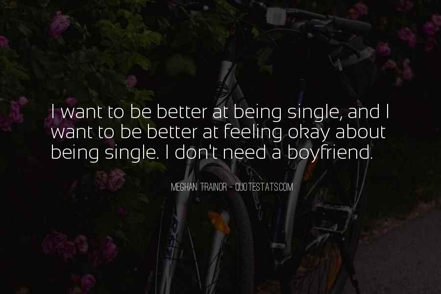 Quotes About Your Boyfriend Not Being There For You #223518
