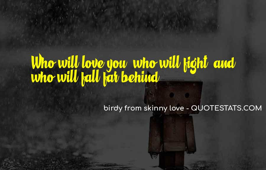 Quotes About Skinny Love #630015