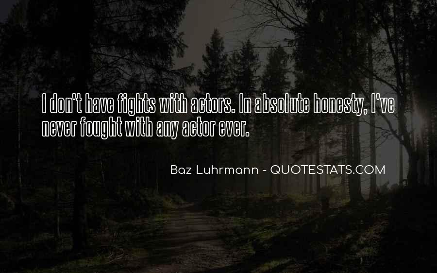 Luhrmann's Quotes #1048702
