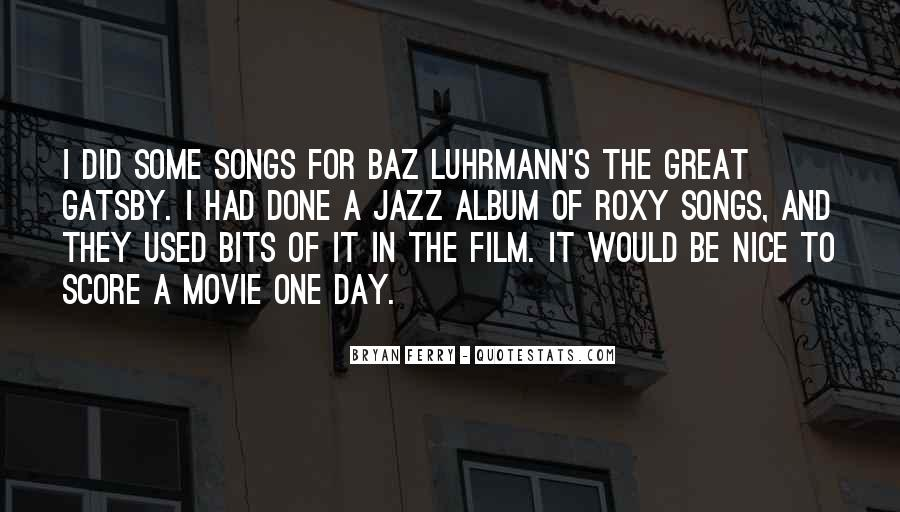 Luhrmann's Quotes #1097566