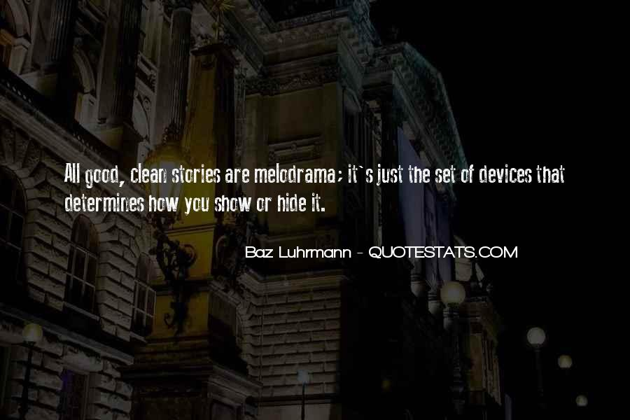 Luhrmann's Quotes #1180790