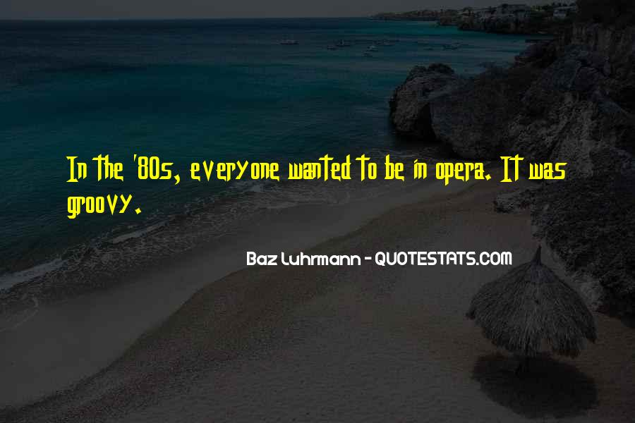 Luhrmann's Quotes #922007