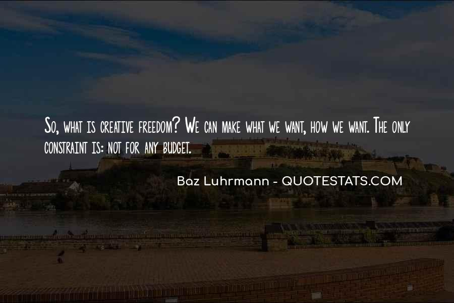 Luhrmann's Quotes #923066