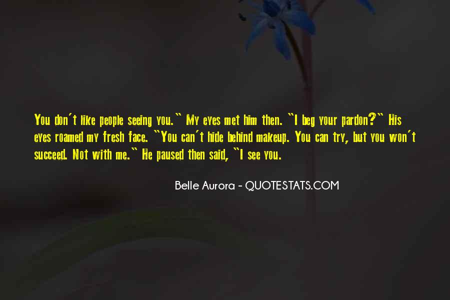 Quotes About Seeing Your Face #1190094