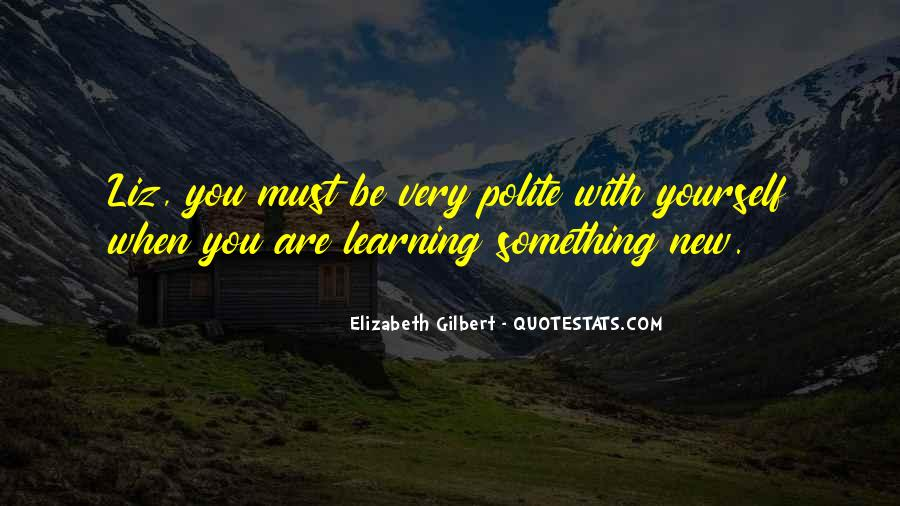 Quotes About Learning Something New #1048065
