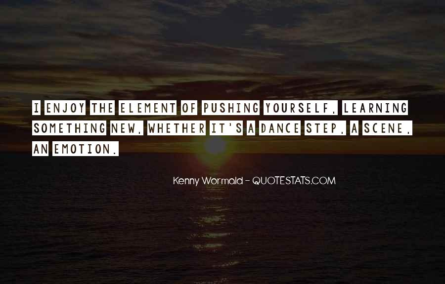 Quotes About Learning Something New #1082814