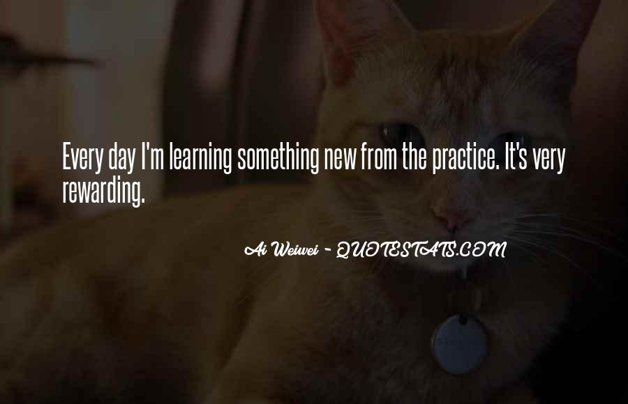 Quotes About Learning Something New #1173148