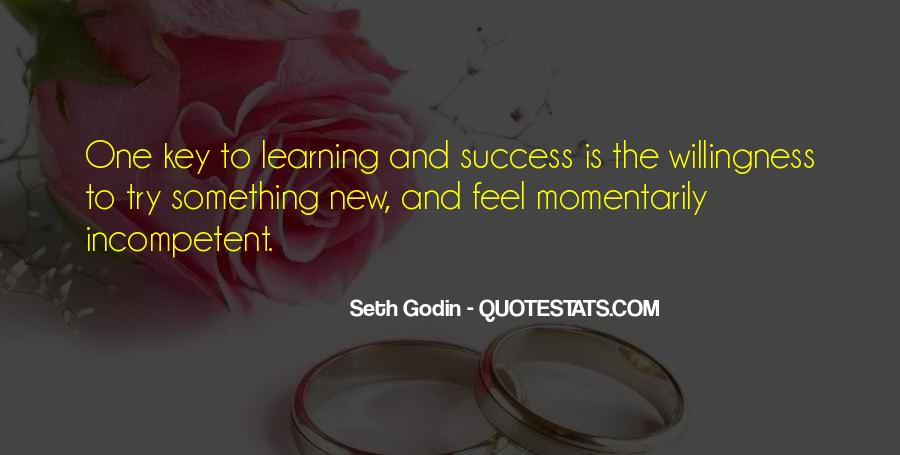 Quotes About Learning Something New #1195893