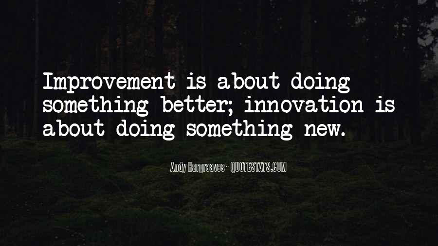 Quotes About Learning Something New #153472