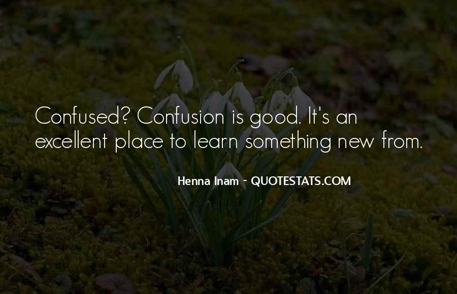 Quotes About Learning Something New #1695400