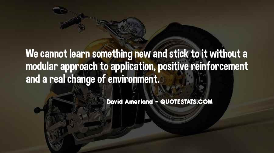 Quotes About Learning Something New #1878110