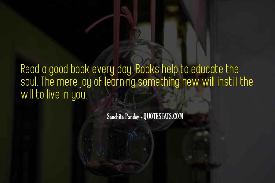 Quotes About Learning Something New #235035