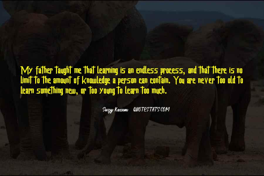 Quotes About Learning Something New #283291