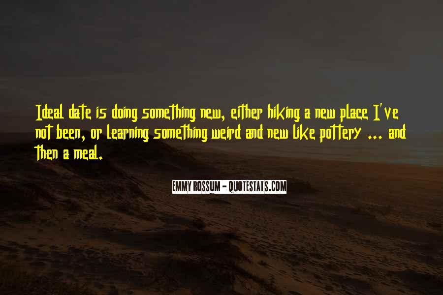 Quotes About Learning Something New #343675