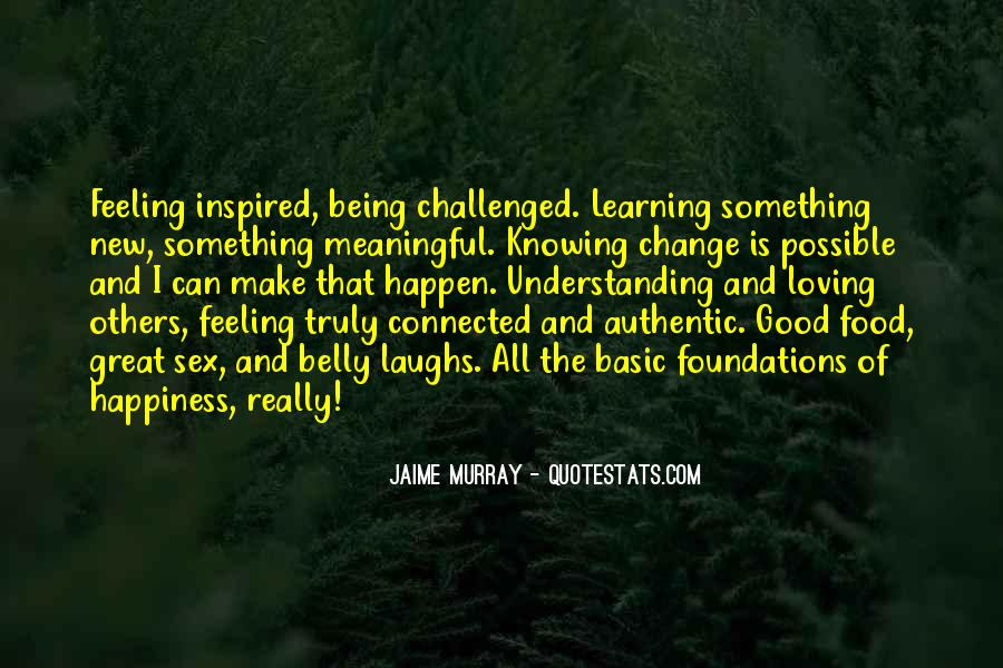 Quotes About Learning Something New #356711
