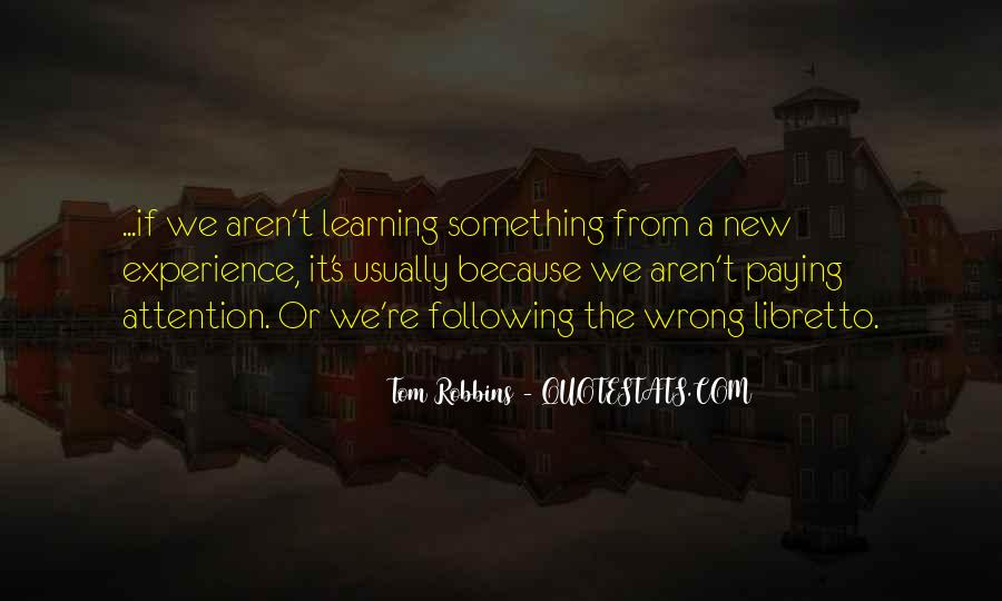 Quotes About Learning Something New #482499