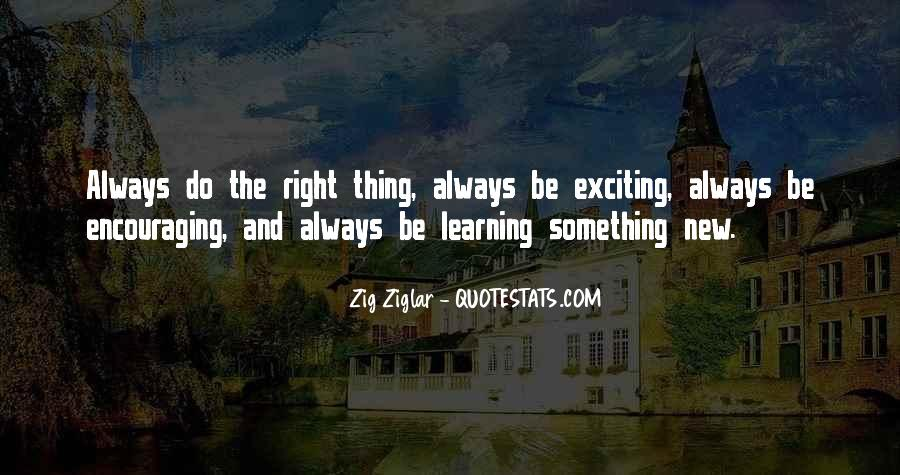 Quotes About Learning Something New #537794