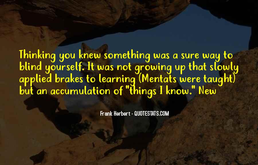 Quotes About Learning Something New #54469