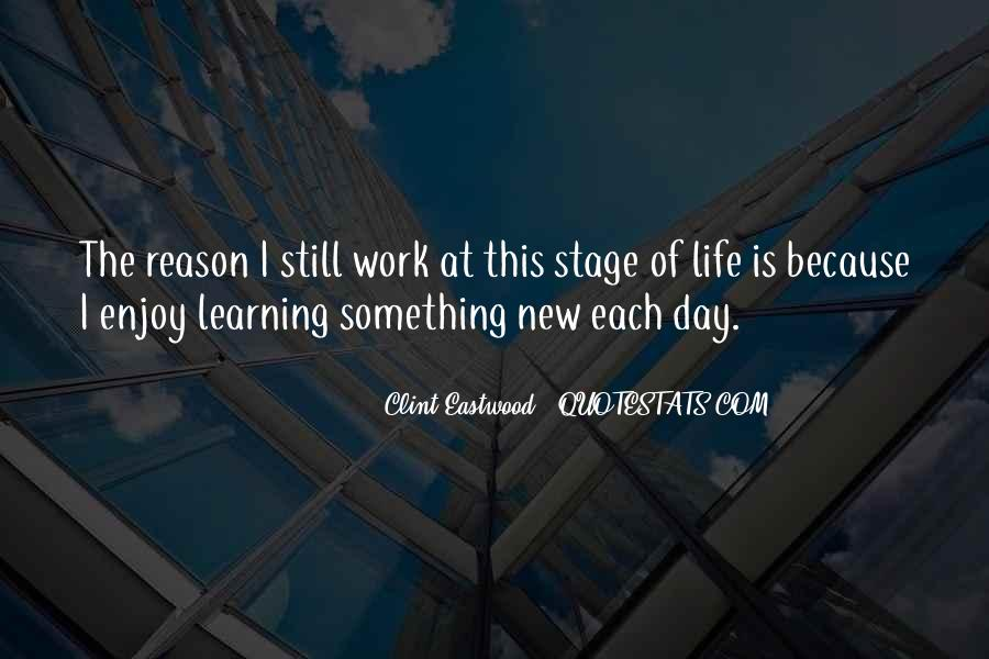 Quotes About Learning Something New #571820