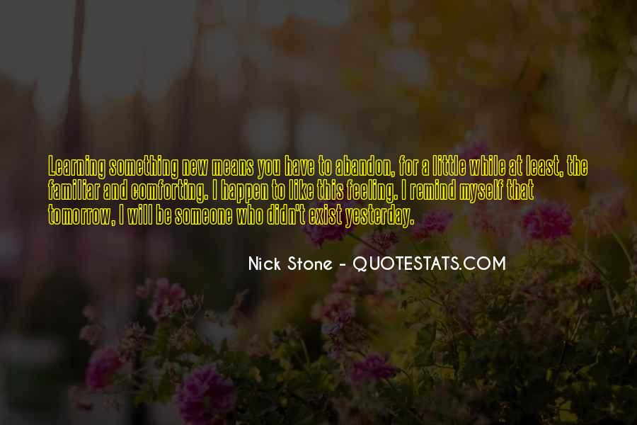 Quotes About Learning Something New #696887