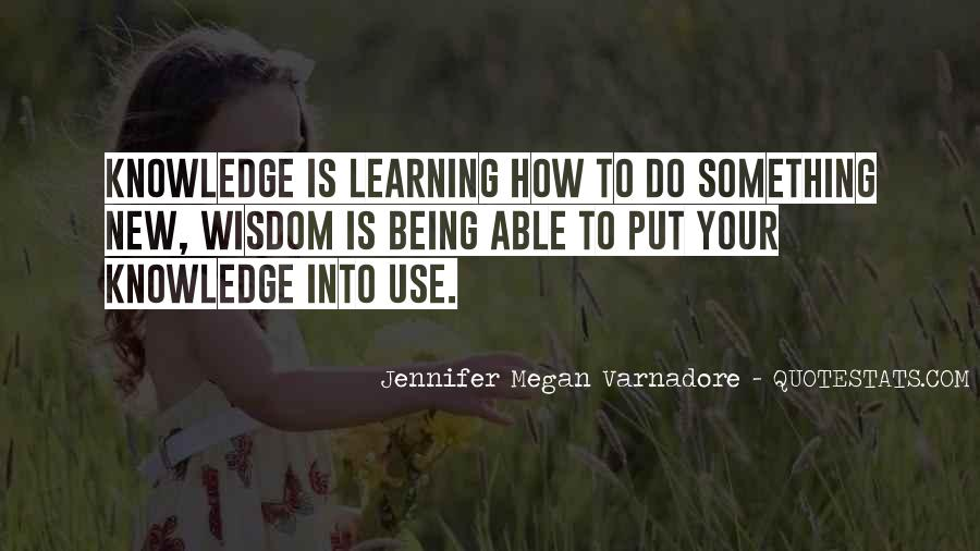 Quotes About Learning Something New #889254