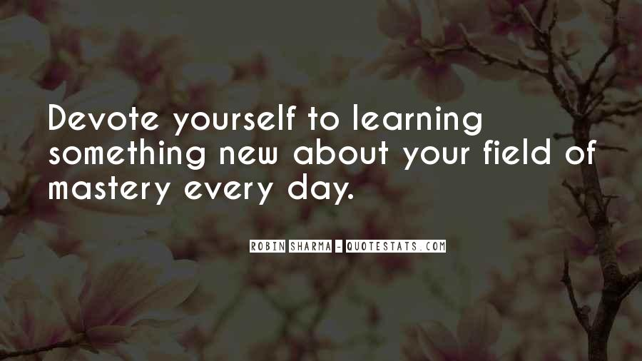 Quotes About Learning Something New #972830