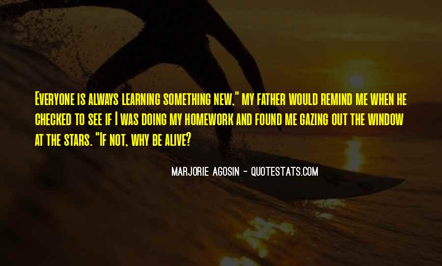 Quotes About Learning Something New #994203