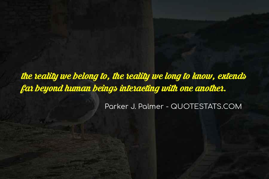 Quotes About Interacting With Others #287704